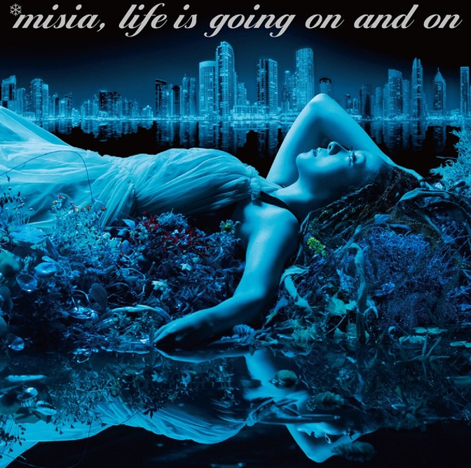 MISIA「Life is going on and on」