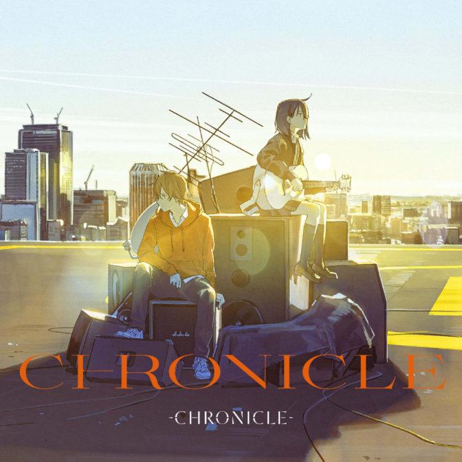 CHRONICLE「CHRONICLE」